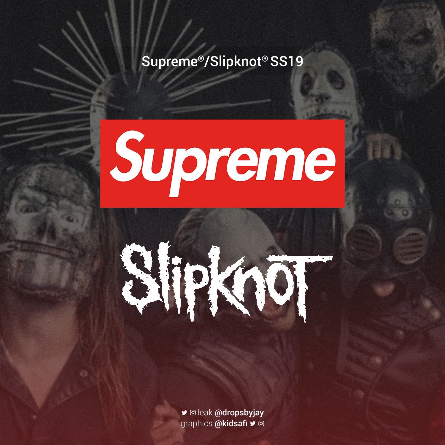 Supreme X Slipknot Coming For Spring Summer 2019 Don T Take The L